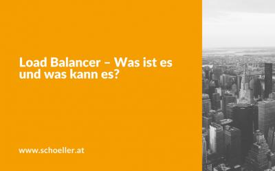 Load Balancer – Was ist es und was kann es?