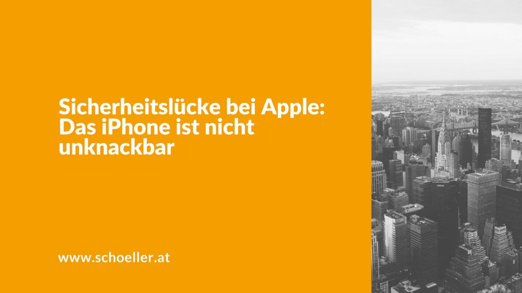 Sicherheitslücke bei Apple: Das iPhone ist nicht unknackbar